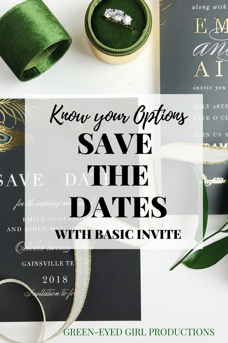 Know your Options when it comes to Save the Dates for your Wedding. Wedding Save the Date. Why send a Save the Date. Save the Date Ides. Where to Order Save the Dates. Basic Invite