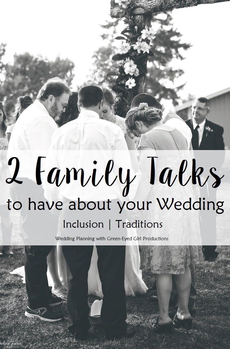 2 Family Talks to have about your Wedding once you're engaged. How to talk to Family about your Wedding