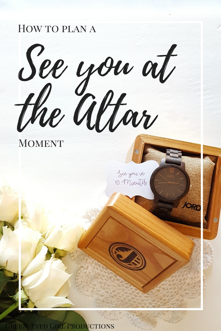 How to Plan a See you at the Altar Moment. Not doing a first look. What to do instead of a first look. No First Look Ideas. Bride and Groom Watch Exchange. See you in 10 minutes. JORD Watch, Wooden Watches.