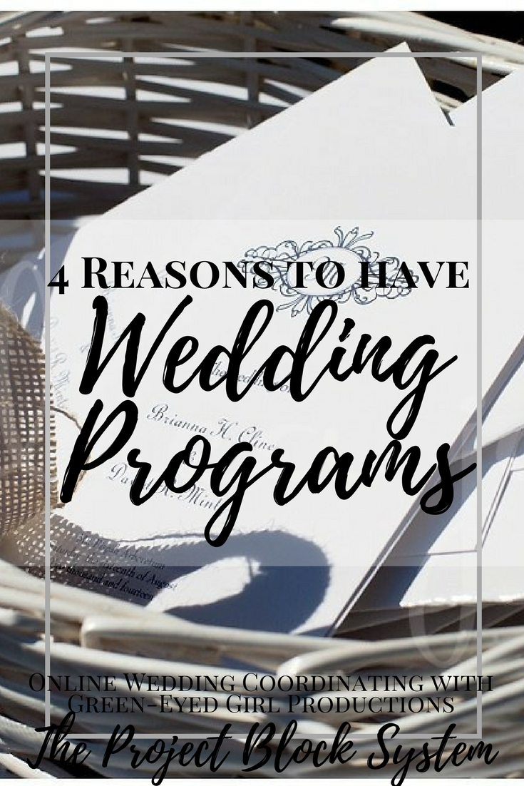 4 Reasons to have a weddign program. Why do you need a wedding Program. How to write a wedding program. Wedding Programs. How to write a wedding program. Wedding Program ideas.