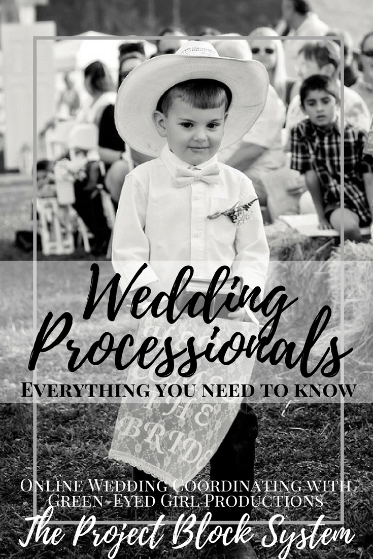 Wedding Processionals. How to make a wedding Processional. Who Walks with who in a wedding. How to write a wedding ceremony.