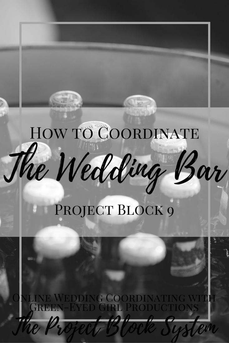 How to Coordinate your Wedding Bar. Signature Drinks. Wedding Bars.